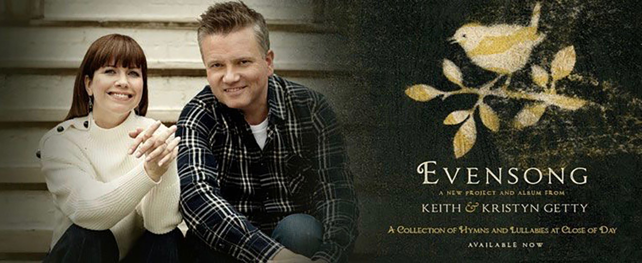 Kristyn and Keith Gettys Evensong album deluxe version